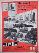 PUBLICITÉ 1958 RÉFRIGÉRATEURS SIBIR MAIS OUI ! - ADVERTISING