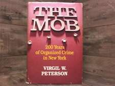 The Mob by Peterson, Virgil W.