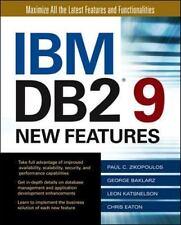 IBM DB2 9 New Features, Paul Zikopoulos, George Baklarz, Leon Katsnelson, Chris