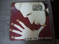 "Jean Paul Gaultier How To Do That RARE USA 12"" Single"