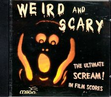 WEIRD AND SCARY: THE ULTIMATE SCREAM IN FILM SCORES RARE HALLOWEEN THEMES & MORE