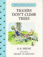 Tiggers Don't Climb Trees (Winnie-the-Pooh story books), Milne, A. A., Very Good