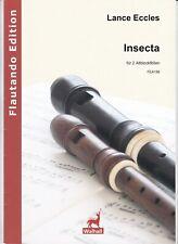Lance Eccles : Insecta, für 2 Altblockflöten, Spielpartitur