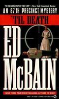 'Til Death by McBain, Ed