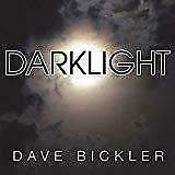 Dave Bickler - Darklight (NEW CD)