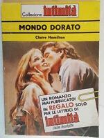 Mondo doratoHamilton claireintimità famiglia romanzi rosa amore storici 88