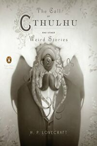 The Call of Cthulhu and Other Weird Stories (Penguin Clas... by Lovecraft, H. P.