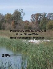 USED (LN) Preliminary Data Summary of Urban Storm Water Best Management Practice
