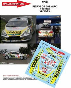 Decals 1/32 Ref 1220 Peugeot 307 WRC Vouilloz Rally Of Var 2006 Rally