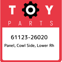 61123-26020 Toyota Panel, cowl side, lower rh 6112326020, New Genuine OEM Part