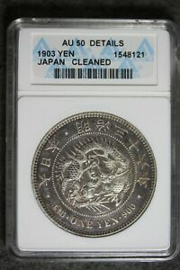 1903 - ANACS AU50 DETAILS (CLEANED) Japan 1 One Yen Silver Coin! #B24097