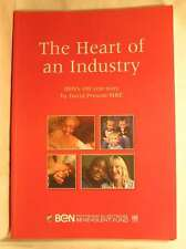 The Heart of an Industry: BEN's 100 Year Story, David Prescott, Very Good Book
