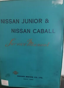 Nissan Junior-Nissan Caball 40 Series (C141) Factory Workshop Repair Manual