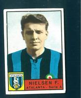 Figurina Calciatori Panini 1963/64! Nielsen! Atalanta Ottima!!