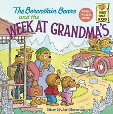 The Berenstain Bears and the Week at Grandma's By Stan & Jan Berenstain