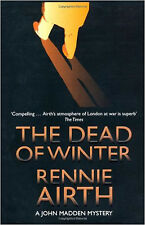 The Dead of Winter (Inspector Madden Series), New, Airth, Rennie Book