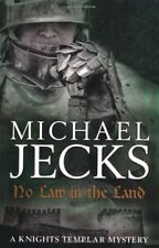 No Law in the Land (Knights Templar Mysteries 27): A gripping medieval mystery,