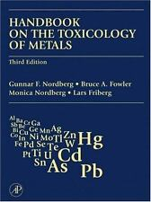 Handbook on the Toxicology of Metals, Third Edition