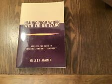 Chi Nei Tsang: Healing from within by Gilles Marin.