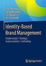 Identity-Based Brand Management - 9783658135607 PORTOFREI