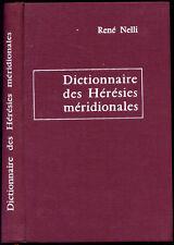 René Nelli : DICTIONNAIRE DES HERESIES MERIDIONALES - 1968