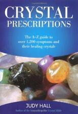 Crystal Prescriptions: The A-Z guide to over 1,200 symptoms and their healing cr