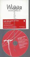 PROMO CD--WICHITA--CLAP YOUR HANDS SAY YEAH--SATAN SAID DANCE