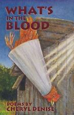 What's in the Blood: Poems (Paperback or Softback)