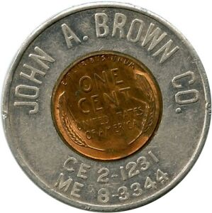 John A. Brown Co. Oklahoma City, Oklahoma OK Encased Cent