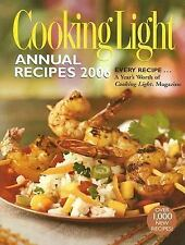 Annual Recipes: Cooking Light Annual Recipes 2006 by Cooking Light Magazine...