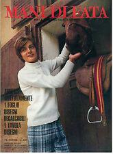 MANI DI FATA GENNAIO 1970 ANNO XLV N. 1 LAVORI FEMMINILI TAGLIO CUCITO RICAMO