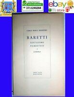 Baretti gentiluomo piemontese a Londra Franzero Carlo Editore Alberto Tallone