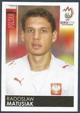 PANINI EURO 2008- #250-POLSKA-POLAND-RADOSLAW MATUSIAK