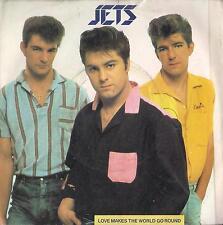 DISCO 45 Giri  Jets - Love Makes The World Go Round / I'm Just A Score
