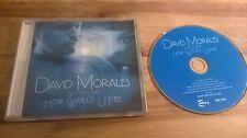 CD POP David Morales-how would U FEEL (6) canzone PROMO ULTRA Rec/Def mix JC