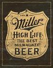 Desperate Enterprises Miller High Life Beer - Vintage Shield Tin Sign, 12.5 W x