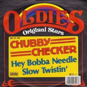 "CHUBBY CHECKER - Hey Bobba Needle 7"""