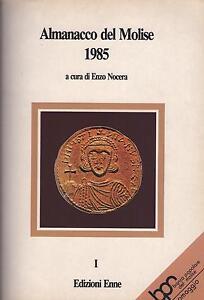 ALMANACCO DEL MOLISE 1985 - Enzo Nocera - ENNE (2 voll. in 1)