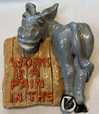 Vintage Hand Made plaster / chalkware sign work is a pain in .donkey