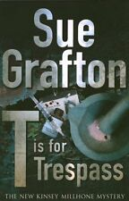 T is for Trespass,Sue Grafton- 9780230014800