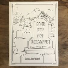 Gone But Not Forgotten Directory Of The Deceased Atchison County, Missouri Book