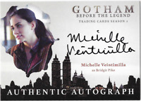 Gotham Season 2 Auto Autograph Card Michelle Veintimilla Bridgit Pike MV1