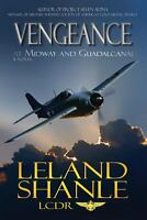 Vengeance; At Midway and Guadalcanal, Shanle, Leland Charles, Good Book
