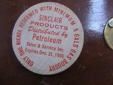 WOODEN NICKEL SINCLAIR PRODUCTS 1966 MINIMUM 5 GALS GASOLINE