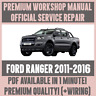 *WORKSHOP MANUAL SERVICE & REPAIR GUIDE for FORD RANGER 2011-2016 +WIRING