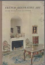 French decorative art in the huntington collection by robert wark 1962 hardcover