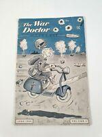 The War Doctor Magazine June 1944 - Vol 3 No 2 - WW2 - Miltaria