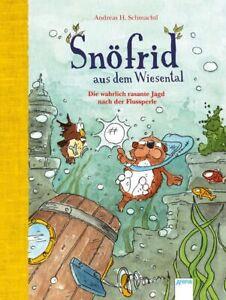 Snöfrid aus dem Wiesental - die wahrlich rasante Jagd nach der Flussperle. Buch