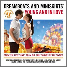 Dreamboats + Miniskirts Young & In Love  NEW 2CD Cilla Black, Kinks,Hollies ETC