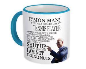 Gift Mug : TENNIS PLAYER Funny Biden Great Gag Joe Humor Family Jobs